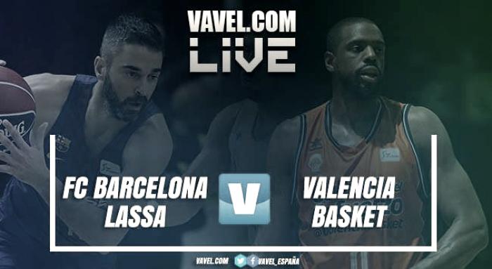 Barcelona Lassa vs Valencia Basket en vivo y en directo online en Euroliga 2017/18 (89-71)