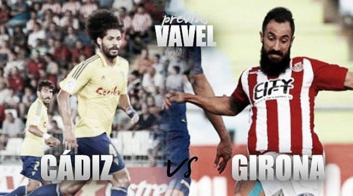 Previa Cádiz CF - Girona FC: Seguir sumando