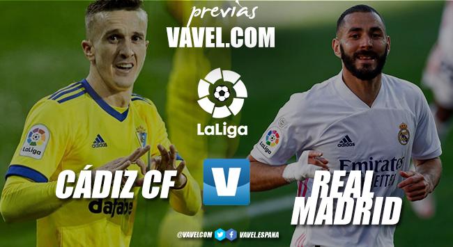Previa Cádiz – Real Madrid: el Madrid se lo tiene que ganar en el Carranza