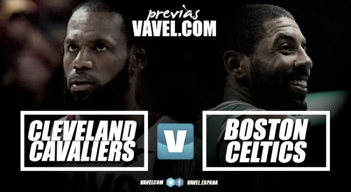 Cleveland Cavaliers – Boston Celtics: pelea de gallos en el Este