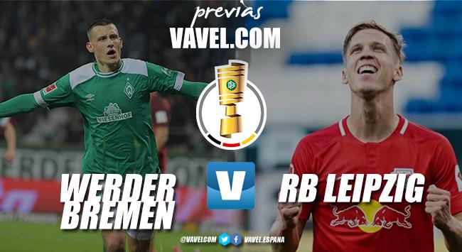 Previa Werder Bremen vs RB Leipzig: camino a Berlín
