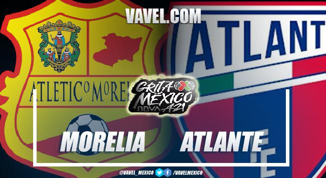 Previa Atlético Morelia vs Atlante: alcanzar la cima