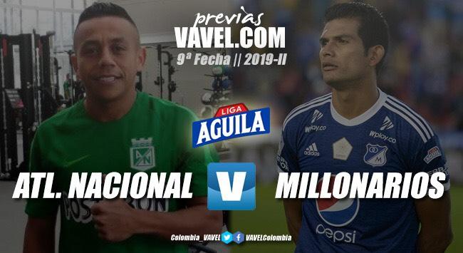 Nacional vs Millonarios: duelo de campeones