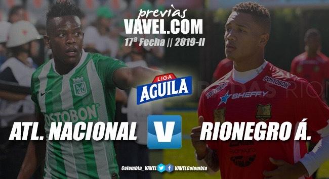 Previa Atlético Nacional vs. Rionegro Águilas: duelo de realidades distintas