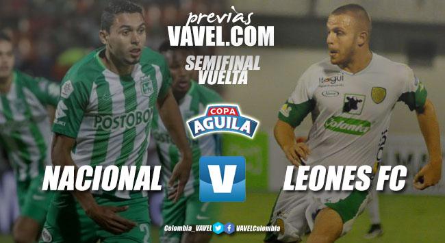 Previa Atlético Nacional vs Leones FC: Duelo antioqueño por un lugar en la final de la Copa Águila 2018