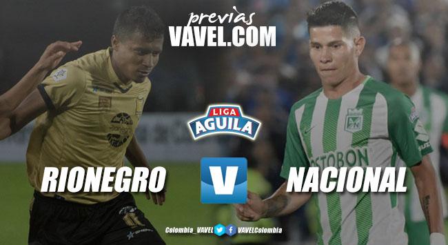 Previa Rionegro Águilas vs Atlético Nacional: clásico antioqueño por un lugar entre los ocho