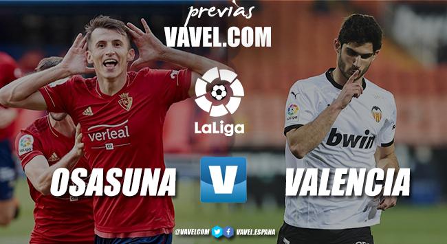 Previa Osasuna - Valencia: en busca de la victoria salvadora