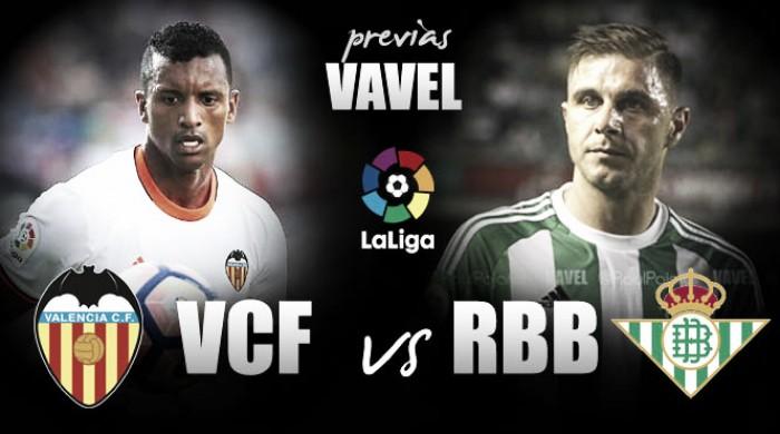 Previa Valencia CF - Real Betis: ganar o ganar