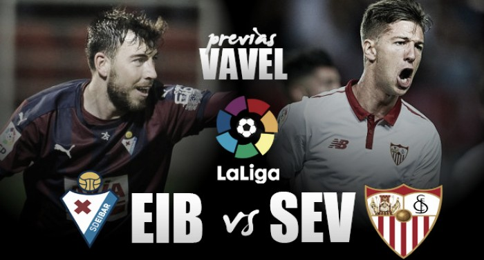 Eibar - Sevilla: buscando la victoria para seguir soñando