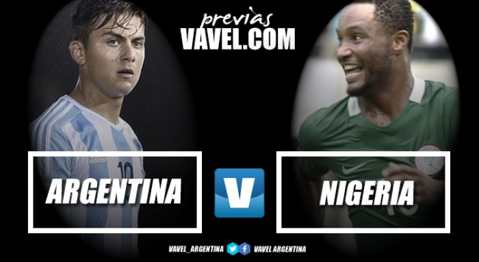 Previa Argentina - Nigeria: Quieren ponerle el broche de oro