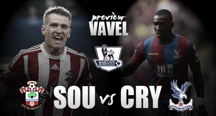 Preview: Southampton - Crystal Palace: Eagles aim for strong league finish on South Coast