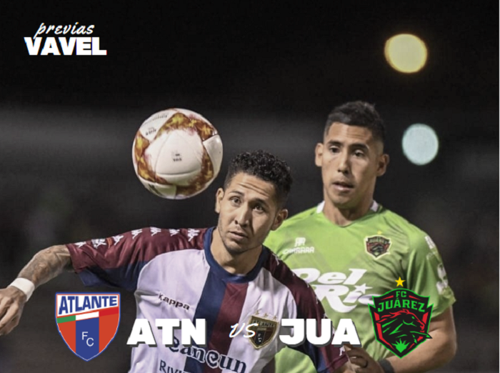 Previa Atlante - FC Juárez: por la primera victoria en la Copa MX