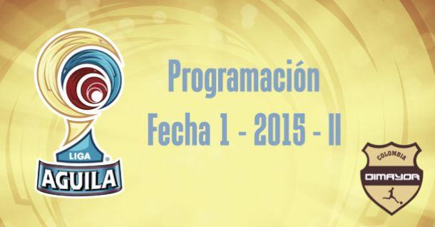 Programación de la fecha 1 de la Liga Águila 2015-II