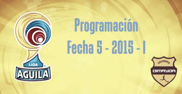 Programación de la Fecha 5 de la Liga Águila 2015-I