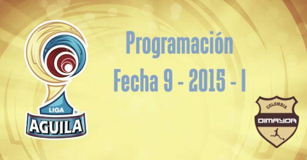 Programación de la fecha 9 de la Liga Águila 2015-I
