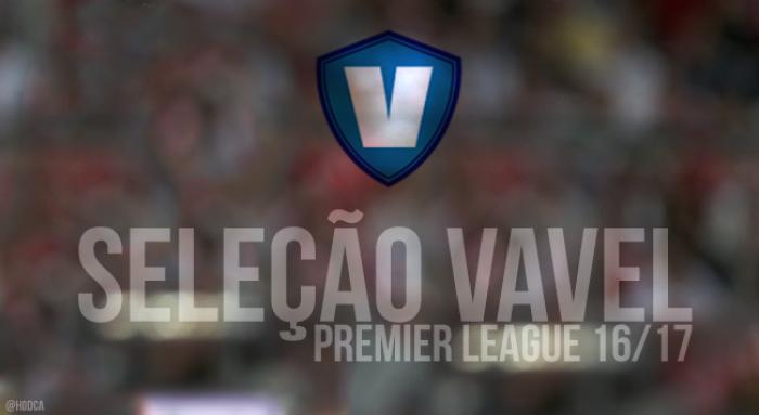 Seleção VAVEL da Premier League 2016/17