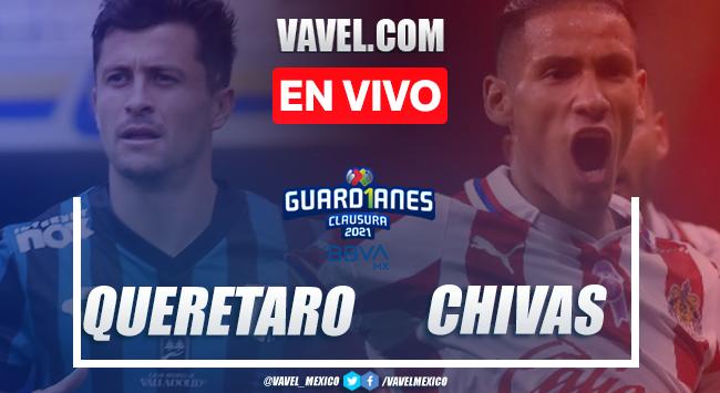 Goles y resumen: Querétaro 2-2 Chivas Liga MX Guardianes 2021