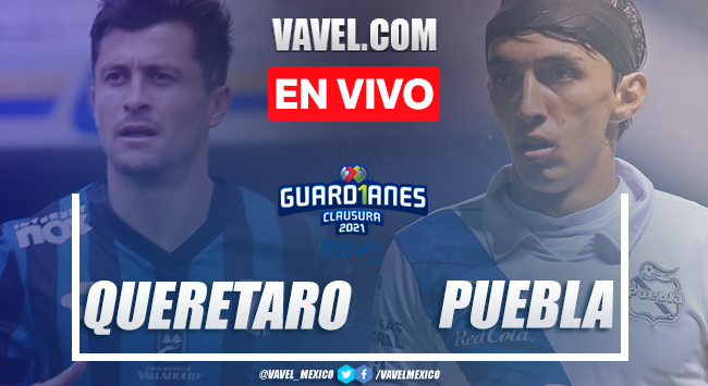 Goles y resumen: Querétaro 1-1 Puebla en Liga MX Guardianes 2021
