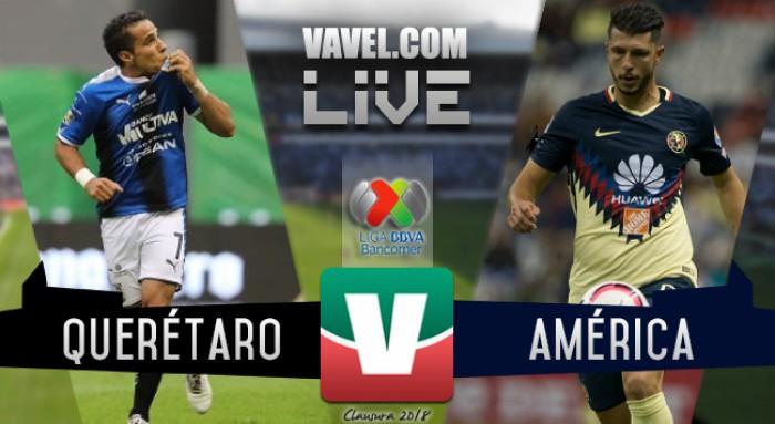 Resultado y goles del Querétaro 0-1 América en Liga MX 2018