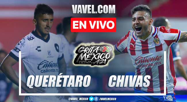 Gol y resumen del Querétaro vs Chivas en Liga MX 2021