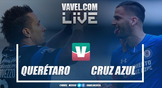 Resultado y goles del Querétaro 2-0 Cruz Azul en Liga MX 2018