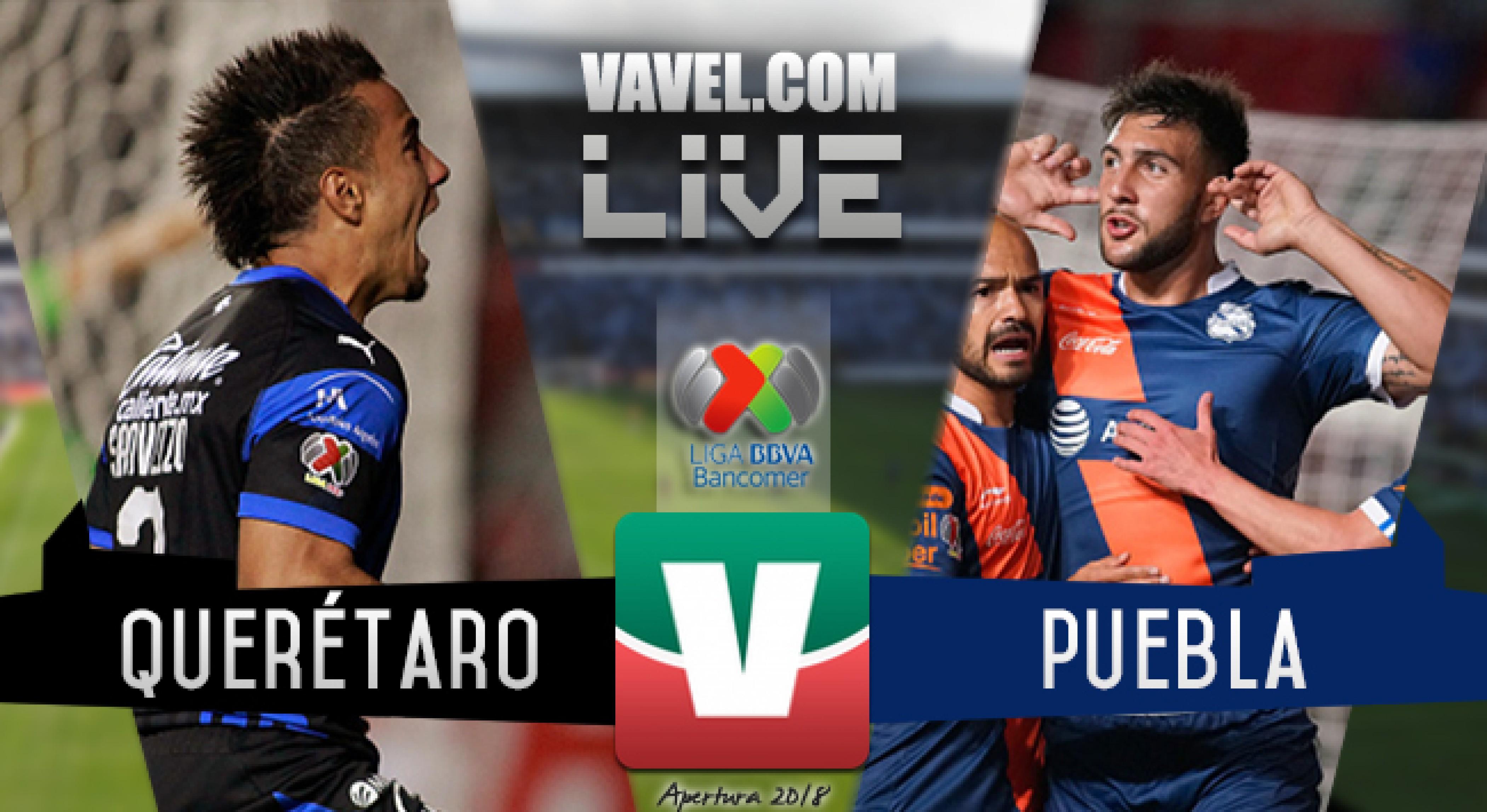 Resumen y goles del Querétaro 0-1 Puebla en Liga MX 2018