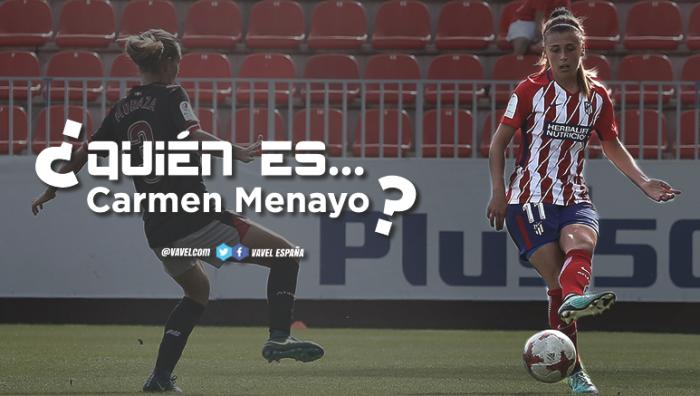 Atlético Femenino: ¿Quién es Carmen Menayo?