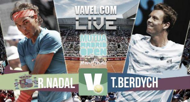 Resultado Rafael Nadal vs Tomas Berdych en semifinales del Mutua Madrid Open 2015 (2-0)