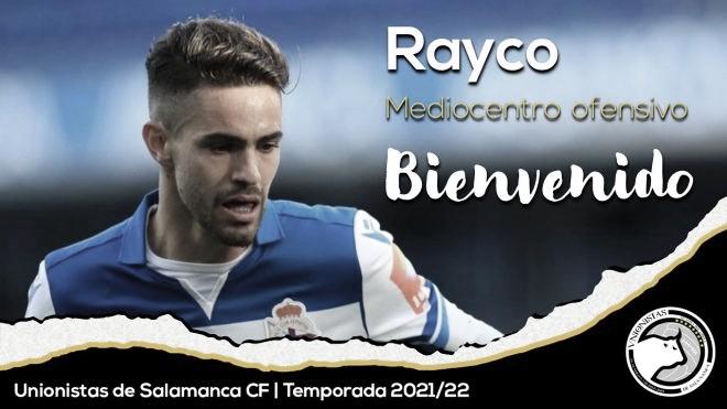Unionistas anuncia el fichaje de Rayco