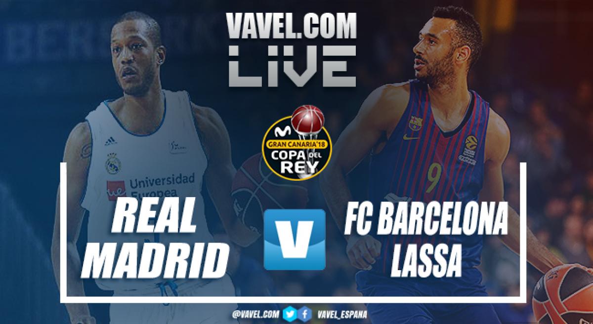 Resultado Real Madrid 90-92 Barcelona Lassa en la final de Copa del Rey de Baloncesto 2018