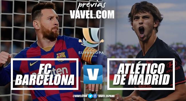 Previa Barcelona - Atlético de Madrid: el Madrid espera 'superderbi' o 'superclásico'