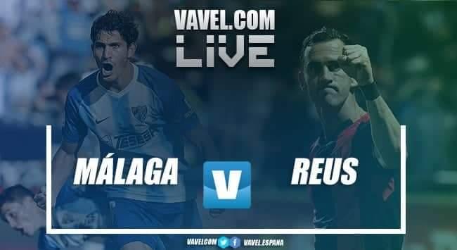 Resumen Málaga CF vs CF Reus (0-3)