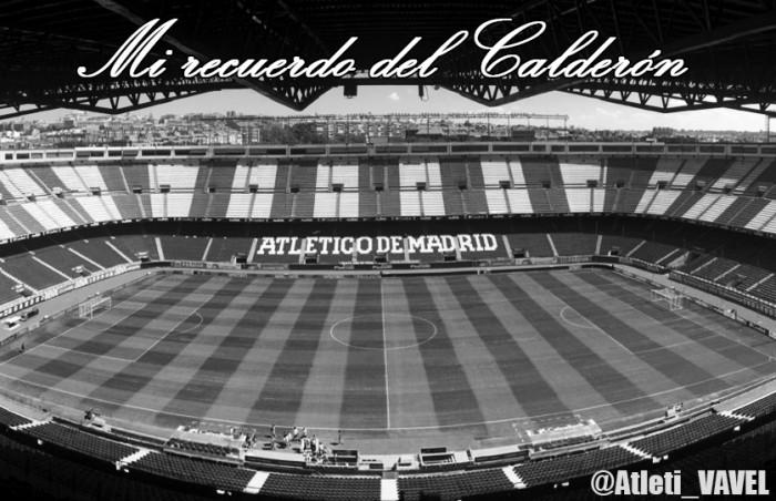 Mi recuerdo del Calderón