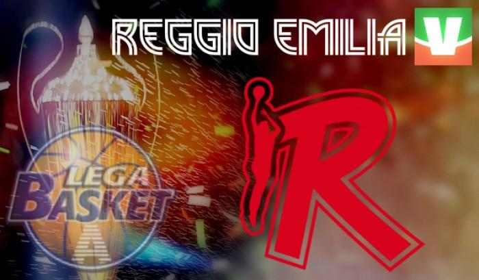 Guida Vavel Legabasket 2016/17: Grissin Bon Reggio Emilia