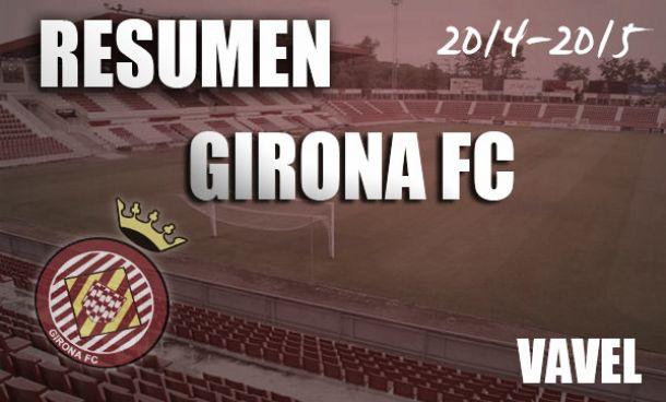 Resumen temporada 2014/2015 del Girona FC : el sueño que no pudo ser