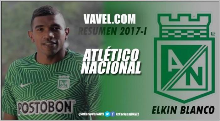 Resumen 2017-I Atlético Nacional: Elkin Blanco, ejemplo de esfuerzo y dedicación