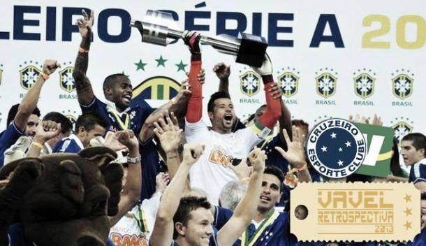 Cruzeiro 2013: um trabalho sério que deu resultado