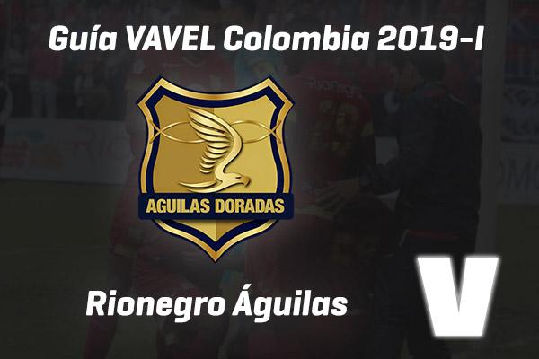 Guía VAVEL Liga Águila 2019-I: Rionegro Águilas Doradas
