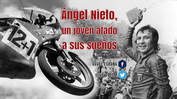 Ángel Nieto, un joven atado a sus sueños