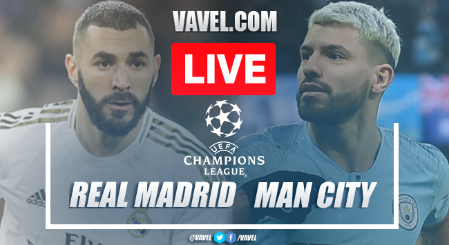 Real Madrid vs Manchester City: As It Happened (1-2)