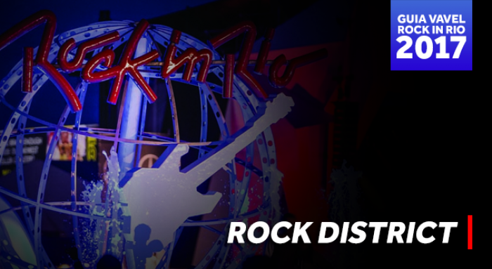 Guia do Rock in Rio: Rock District