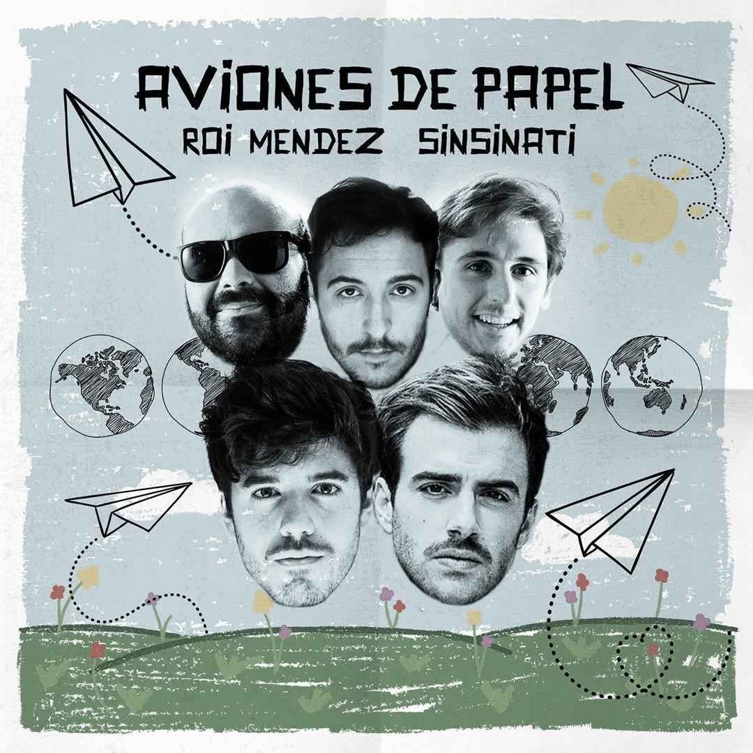"""Roi Méndez y Sinsinati juntos en """"Aviones de Papel"""""""