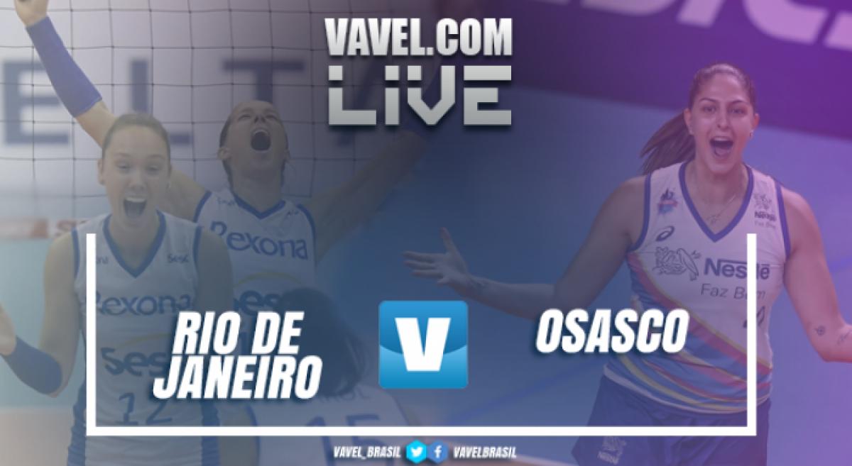 Resultado Rio de Janeiro x Osasco pela Superliga Feminina de Vôlei 2017/18 (3-1)