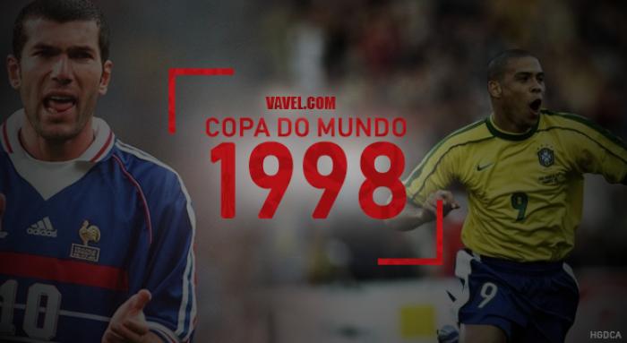 Copa do Mundo VAVEL: a história do Mundial de 1998