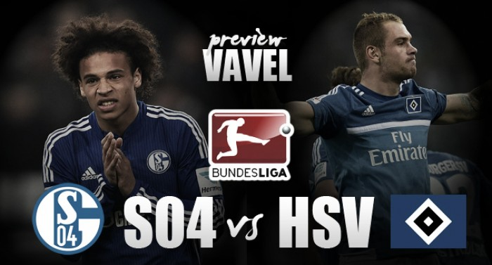 Schalke 04 - Hamburger SV: Royal Blues looking to rise back to Champions League spots