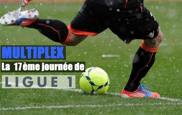 Multiplex : La 17ème journée de Ligue 1 en direct live (Terminé)