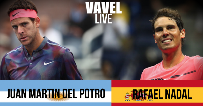 Rafael Nadal vs Juan Martin del Potro Live Stream Commentary and Updates of the 2017 US Open Semifinal