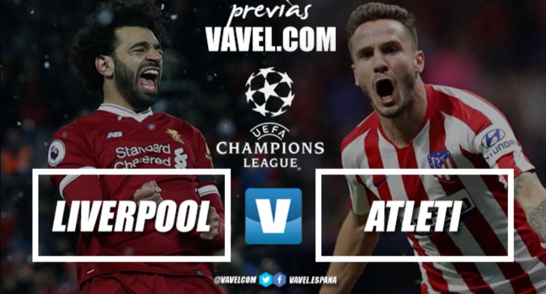 Previa Liverpool - Atleti: Anfield decide al cuartofinalista