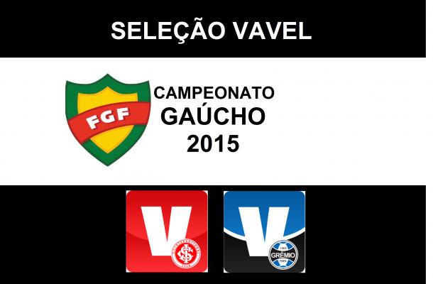 Seleção VAVEL do Campeonato Gaúcho 2015