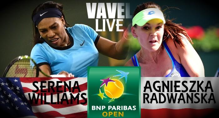Score Serena Williams - Agnieszka Radwanska Of The 2016 BNP Paribas Open Semifinal (2-0)
